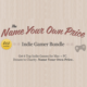 The Name Your Own Price Indie Gamer Bundle