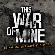 This_War_Of_Mine_Artwork_02[1]