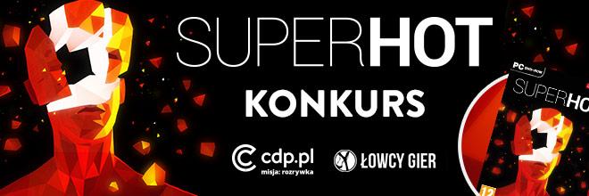 Superhot_660x220_Konkurs_LowcyGier