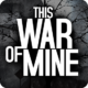Promocja na This War of Mine w Google Play i iTunes