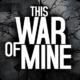 Wersja mobilna This War of Mine przeceniona w Google Play i iTunes