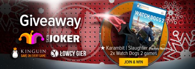 Giveaway: wygraj jedną z dwóch sztuk Watch Dogs 2 lub item do CS:GO – Karambit | Slaughter (Factory New)