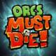 Specjalna promocja na Steamie – seria Orcs Must Die!