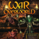 Oferta dnia na Chrono.gg – War for the Overworld