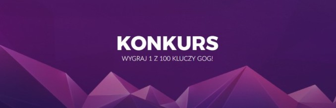 Konkurs – do wygrania 1 z 100 kluczy na platformę GOG.com!