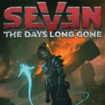 Promocja na Seven The Days Long Gone