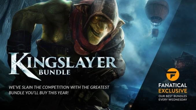 Fanatical – Kingslayer Bundle