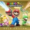 Promocja na Mario + Rabbids Kingdom Battle Gold Edition