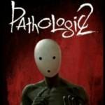 Promocja na Pathologic 2