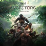 Promocja na Ancestors The Humankind Odyssey