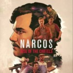 Promocja na Narcos: Rise of the Cartels