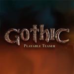 Gothic - Playable Teaser