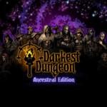 Promocja na Darkest Dungeon Ancestral Edition
