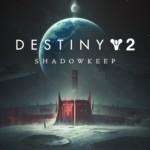 Promocja na Destiny 2 Shadowkeep