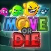 Promocja na Move or Die