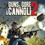 Promocja na Guns, Gore & Cannoli 2