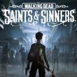 Promocja na The Walking Dead Saints & Sinners