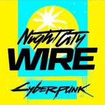 Cyberpunk Night City Wire