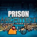 Promocja na Prison Architect