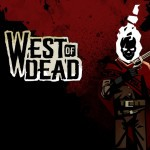 Promocja na West of Dead