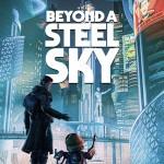 Promocja na Beyond a Steel Sky