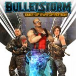 Promocja na Bulletstorm Duke of Switch Edition