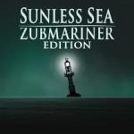 Promocja na Sunless Sea Zubmariner Edition