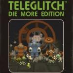 Pomocja na Teleglitch: Die More Edition