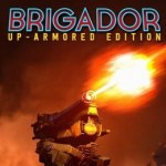 Promocja na Brigador Up Armored Edition