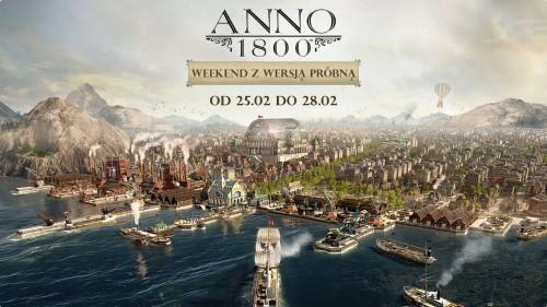 Weekend z wersją próbną gry Anno 1800