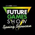 Future Games Show: Spring Showcase