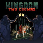 Promocja na Kingdom Two Crowns