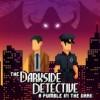 Promocja na The Darkside Detective