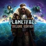 Promocja na Age of Wonders: Planetfall - Deluxe
