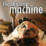 Promocja na The Dream Machine
