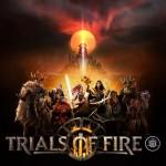 Promocja na Trials of Fire