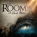 Promocja na The Room VR A Dark Matter