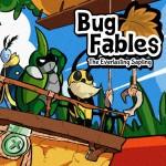 Promocja na Bug Fables: The Everlasting Sapling
