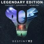Promocja na Destiny 2: Legendary Edition