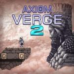 Promocja na Axiom Verge 2