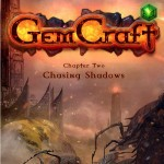Promocja na GemCraft - Chasing Shadows