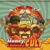 Promocja na Honey, I Joined a Cult